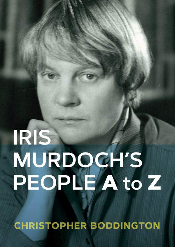 Iris Murdoch's People A to Z